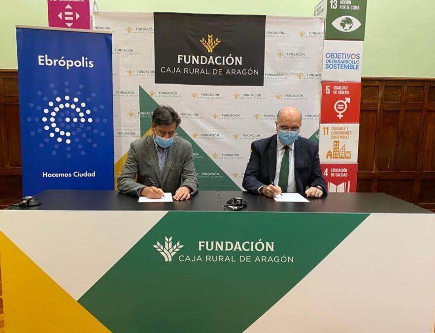 Fundación Caja Rural de Aragón y Ebrópolis renuevan su colaboración
