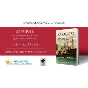 Presentación libro Zaragoza de Santiago Morata